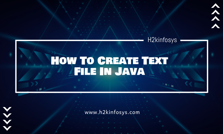 How To Create Text File In Java