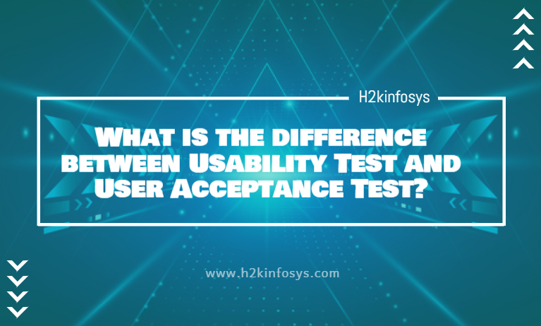 What is the difference between Usability Test and User Acceptance Test