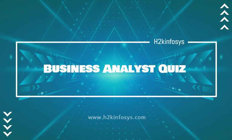 Business Analyst Quiz