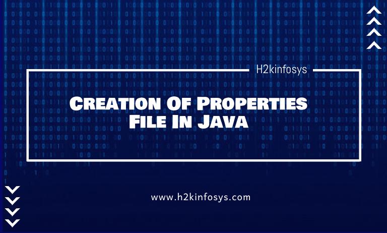 Creation Of Properties File In Java