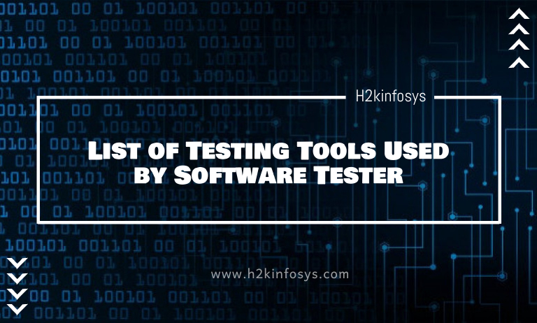 List of Testing Tools Used by Software Tester
