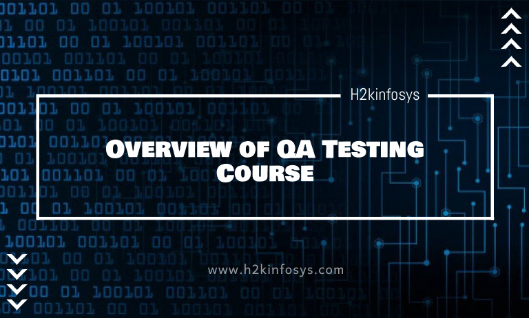 Overview of QA Testing Course