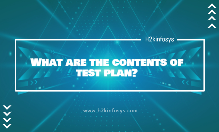 What are the contents of test plan