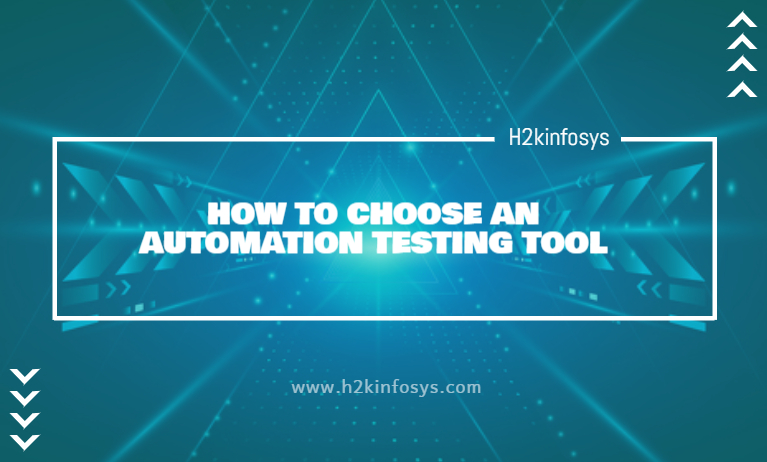 HOW TO CHOOSE AN AUTOMATION TESTING TOOL