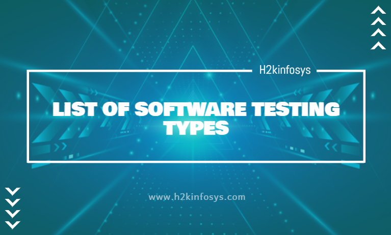 LIST OF SOFTWARE TESTING TYPES