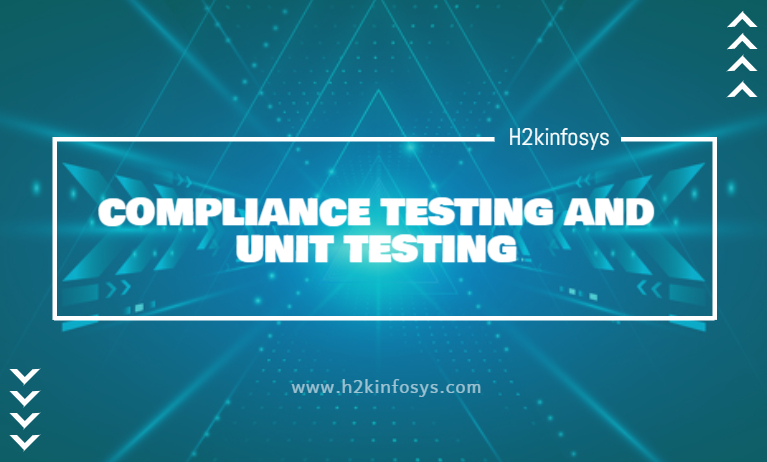 COMPLIANCE TESTING AND UNIT TESTING