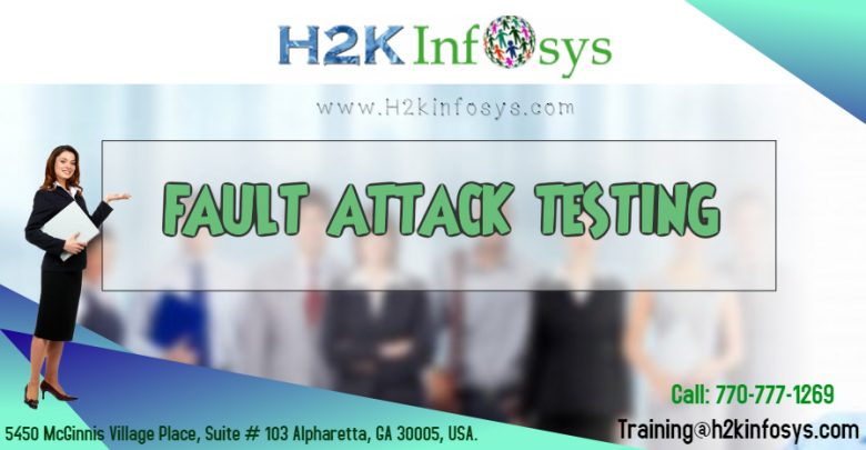 FAULT ATTACK TESTING