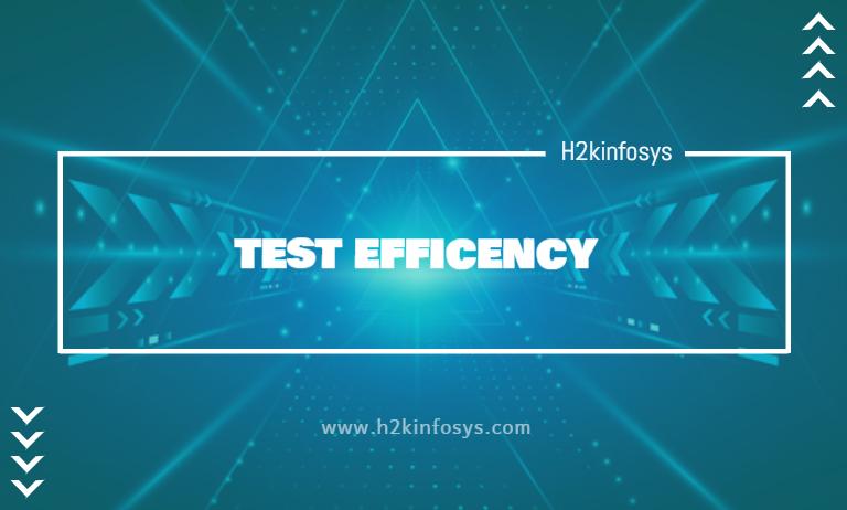 TEST EFFICENCY