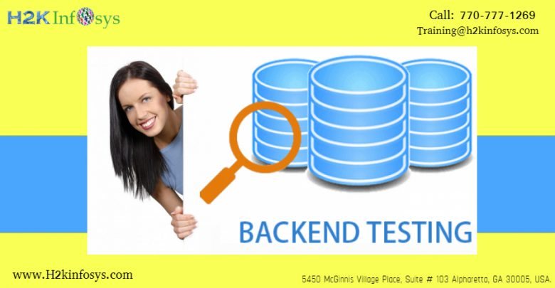 Back End testing by h2kinfosys