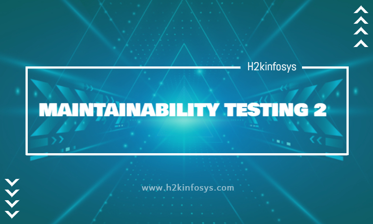 MAINTAINABILITY TESTING 2