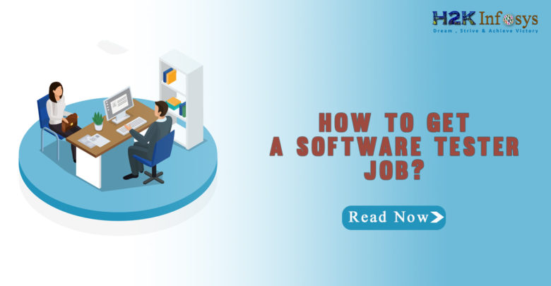 HOW TO GET A SOFTWARE TESTER JOB