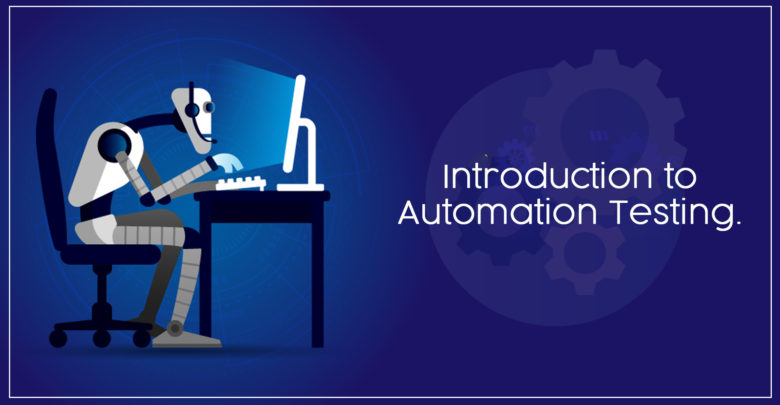 Introduction to Automation Testing