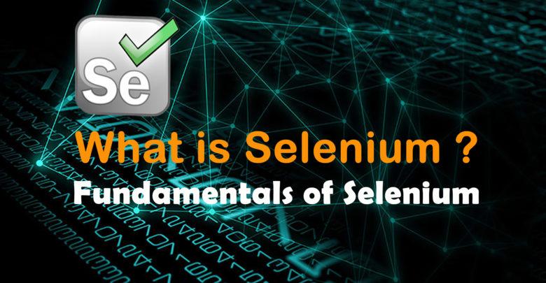 What is Selenium   Fundamentals of Selenium