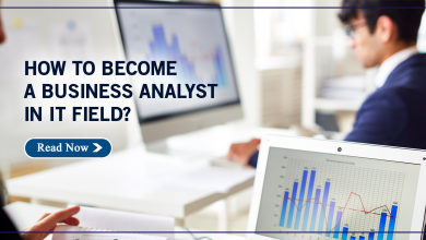 Photo of How to Become a Business Analyst in IT Field?