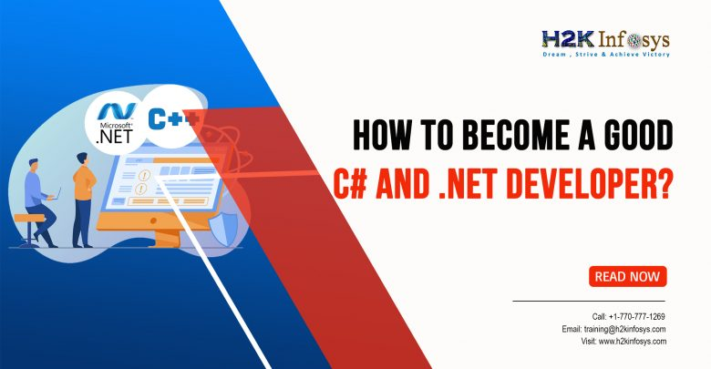 How to Become a Good C# and .NET Developer