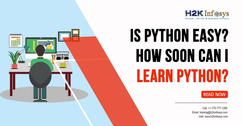 Is Python easy How Soon Can I Learn Python