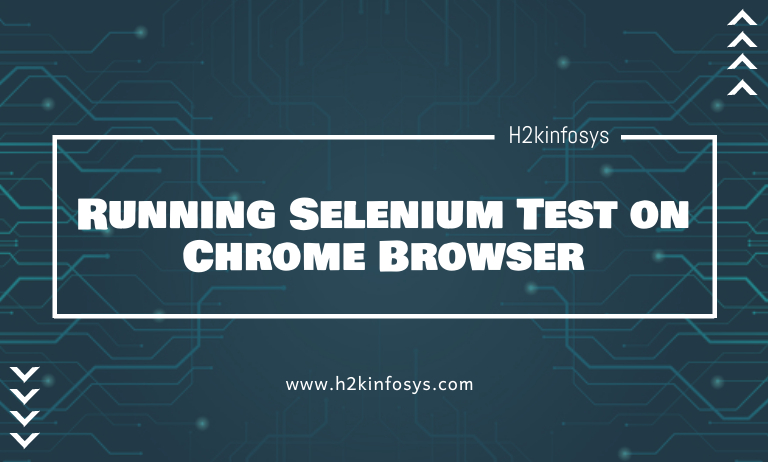 Running Selenium Test on Chrome Browser2