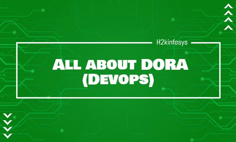 All about DORA (Devops)