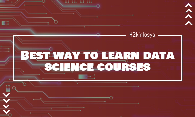 Best way to learn data science courses