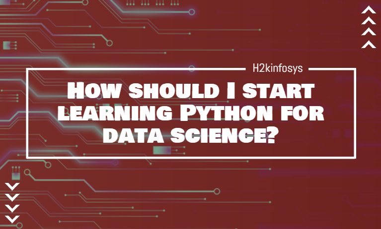 How Should I Start Learning Python for Data Science