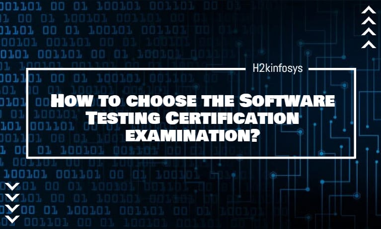 How to choose the Software Testing Certification examination?