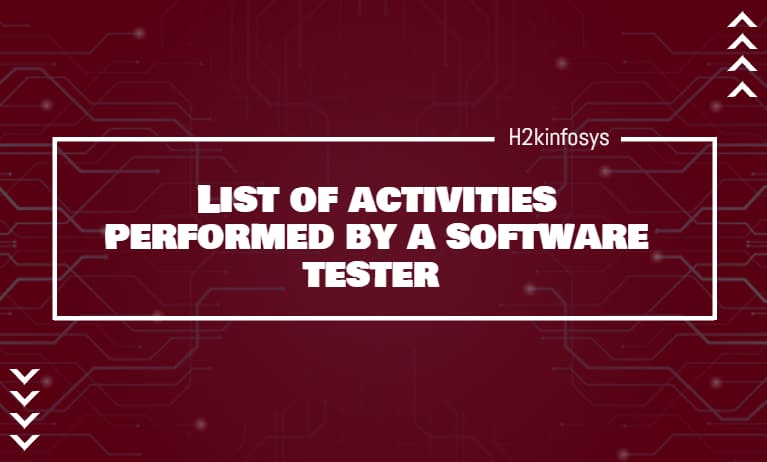 List of activities performed by a software tester