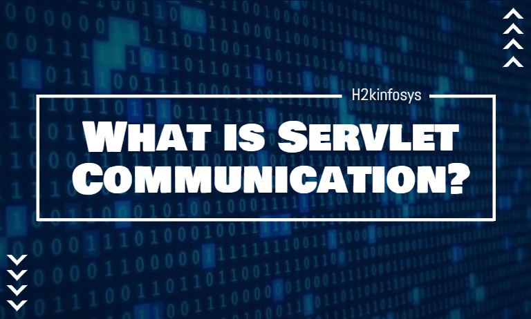 What is Servlet Communication