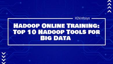 Photo of Hadoop Online Training: Top 10 Hadoop Tools for Big Data