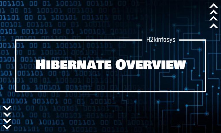 Hibernate Overview