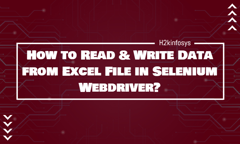 How to Read & Write Data from Excel File in Selenium Webdriver