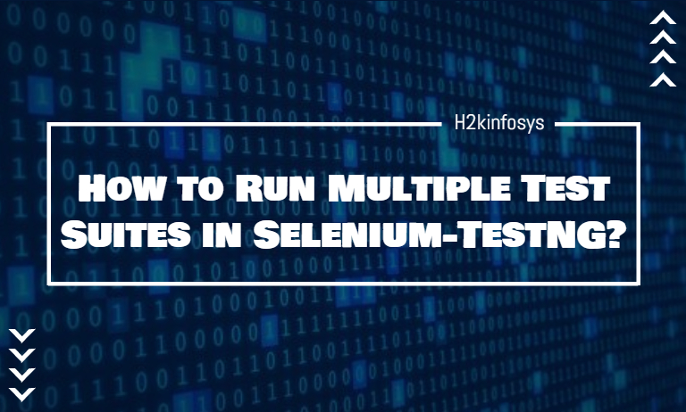 How to Run Multiple Test Suites in Selenium-TestNG