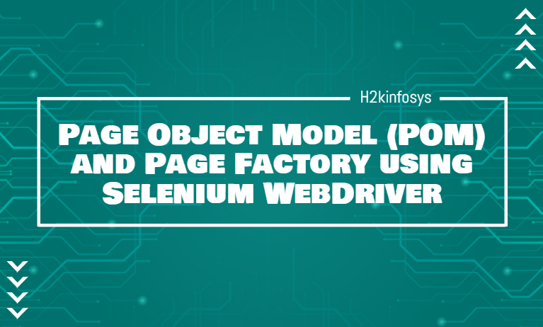 Page Object Model and Page Factory using Selenium WebDriver