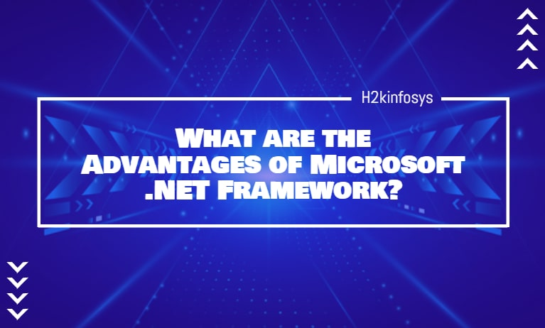 What are the Advantages of Microsoft .NET Framework