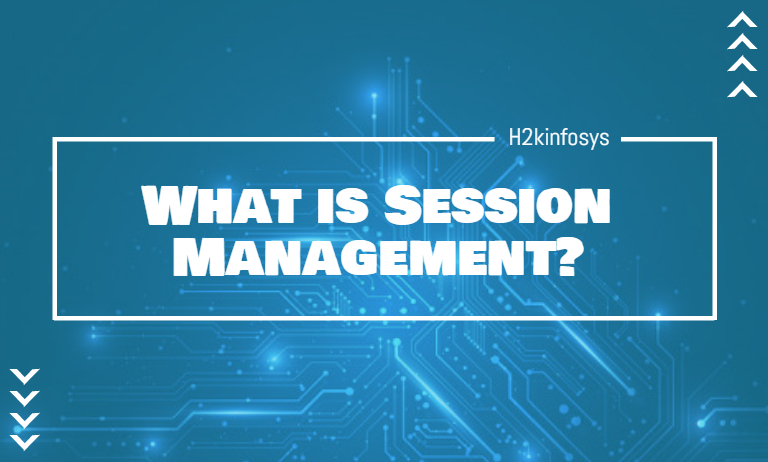 What is Session Management