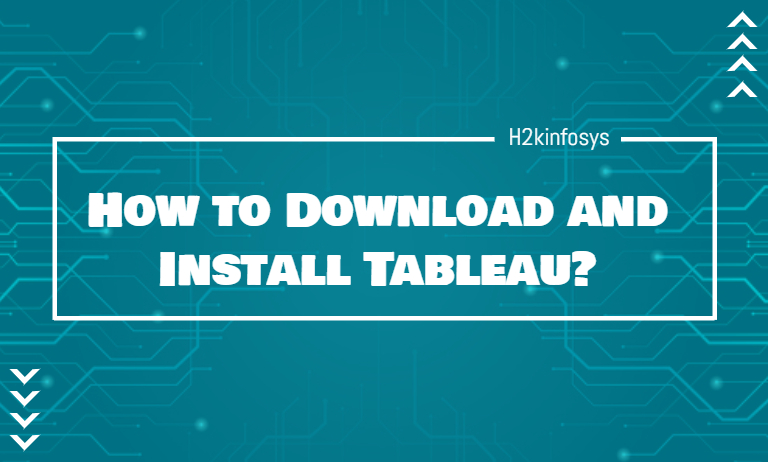 How to Download and Install Tableau