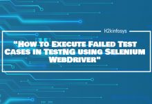 Photo of How to Execute Failed Test Cases in TestNG using Selenium WebDriver