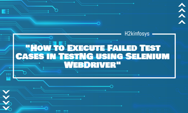 How to Execute Failed Test Cases in TestNG using Selenium