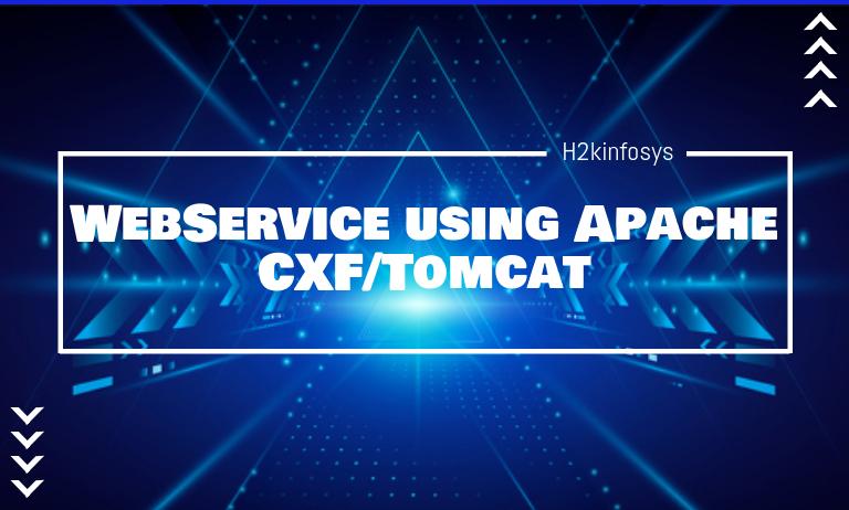 WebService using Apache CXF Tomcat