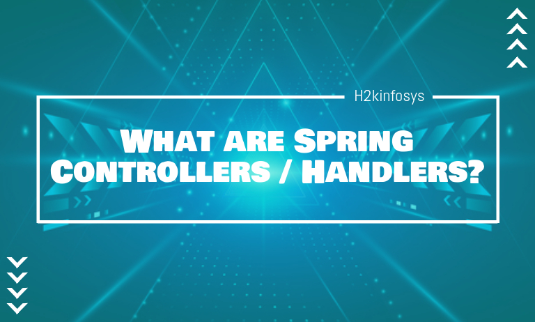 What are Spring Controllers Handlers