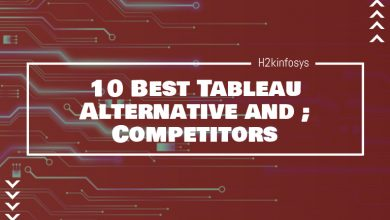 Photo of 10 Best Tableau Alternative and Competitors