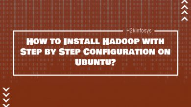 Photo of How to Install Hadoop with Step by Step Configuration on Ubuntu?