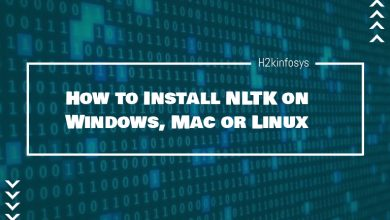 Photo of How to Install NLTK on Windows, Mac or Linux