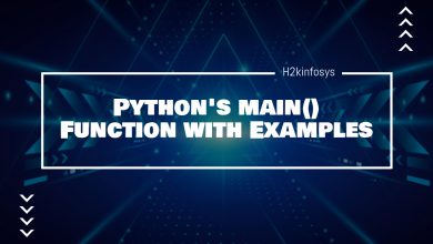 Photo of Python's main() Function with Examples