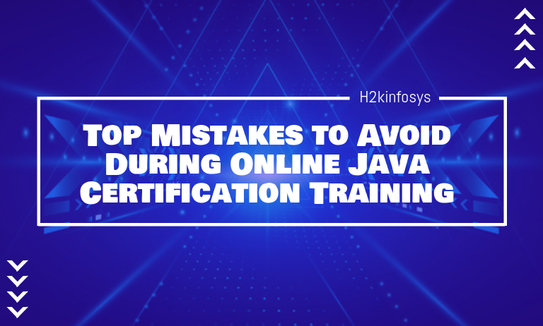Top Mistakes to Avoid During Online Java Certification Training
