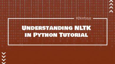 Photo of Understanding NLTK in Python Tutorial