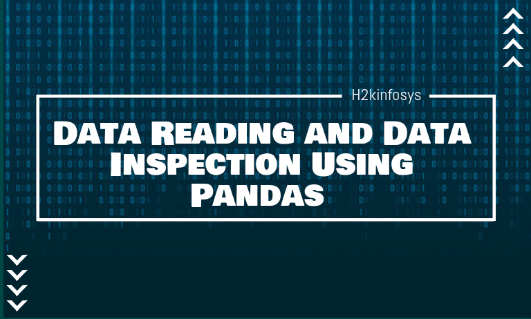 Data Reading and Data Inspection Using Pandas