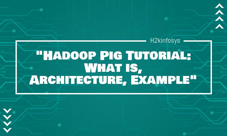 Hadoop Pig Tutorial