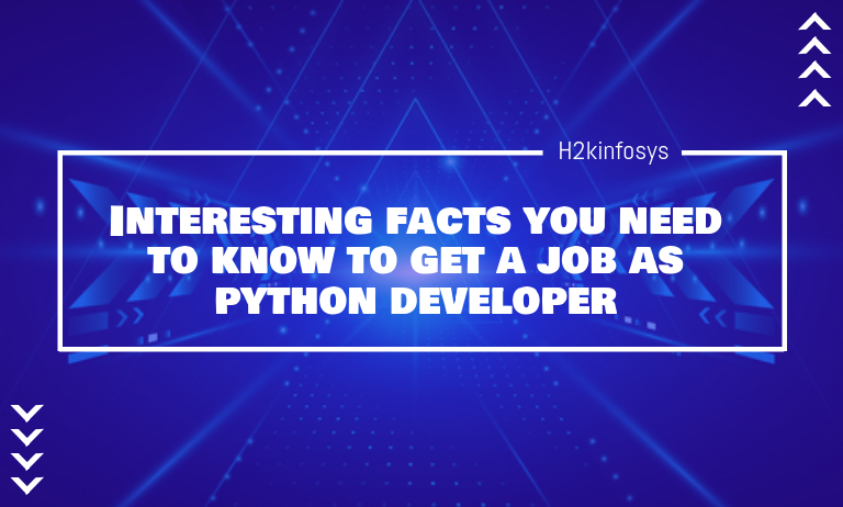 Interesting Facts You Need to Know to Get a Job as Python Developer