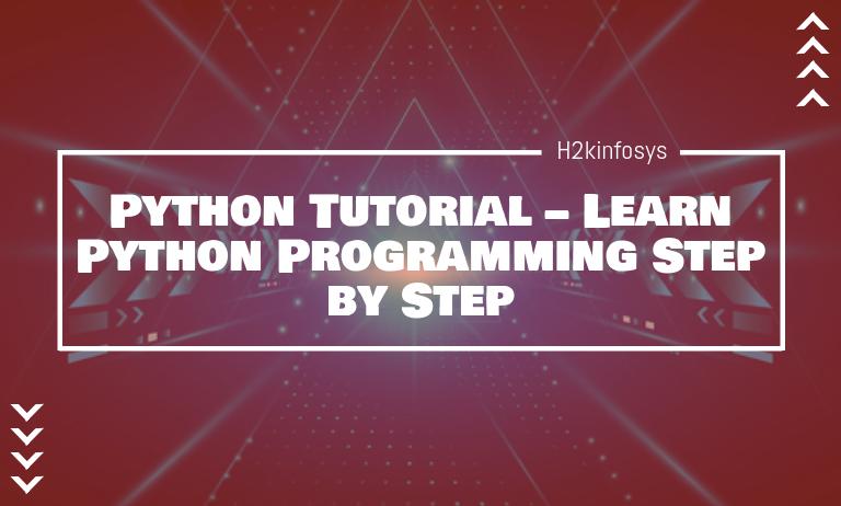Python Tutorial – Learn Python Programming Step by Step