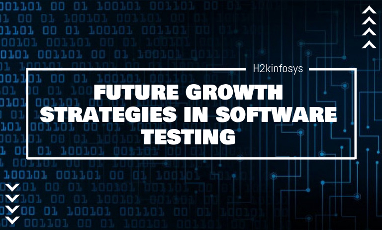 future growth strategies in software testing